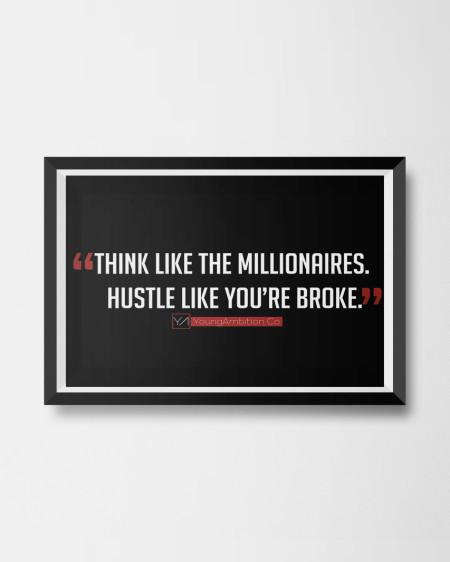 think-like-millionaire-hustle-like-youre-broke-mockup-poster-450×562